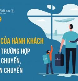 Quyền lợi của hành khách trong các trường hợp chậm/huỷ chuyến và từ chối vận chuyển