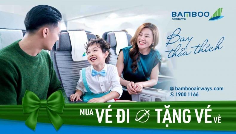 Bamboo Airways Bay Thoả Thích - Mua Chiều Đi Tặng Chiều Về