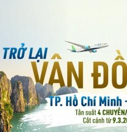 Mở bán trở lại đường bay TP. Hồ Chí Minh – Vân Đồn